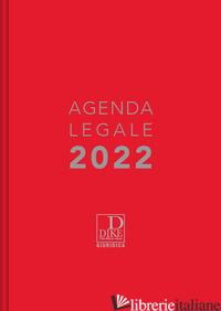 AGENDA LEGALE 2022. EDIZ. ROSSA -