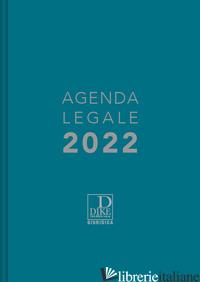 AGENDA LEGALE 2022. EDIZ. AZZURRA -