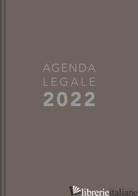 AGENDA LEGALE 2022. EDIZ. TORTORA -