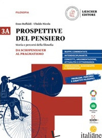 PROSPETTIVE DEL PENSIERO. VOL. 3A-3B. PER LE SCUOLE SUPERIORI. CON E-BOOK. CON E - RUFFALDI ENZO; NICOLA UBALDO; TERRAVECCHIA GIAN PAOLO