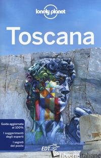 TOSCANA. CON CARTINA - BASSI GIACOMO; FRANZON ANITA; MALANDRINO ADRIANA; RANDO ROSSANA CINZIA