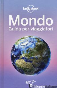 MONDO. GUIDA PER VIAGGIATORI - DAPINO C. (CUR.)