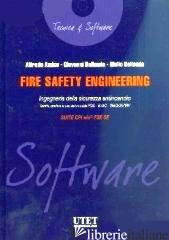 FIRE SAFETY ENGINEERING. INGEGNERIA DELLA SICUREZZA ANTINCENDIO. CON CD-ROM - AMICO ALFREDO; BELLOMIA GIOVANNI; BELLOMIA GIULIO