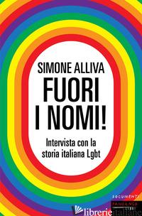 FUORI I NOMI! INTERVISTA CON LA STORIA ITALIANA LGBT - ALLIVA SIMONE