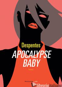 APOCALYPSE BABY - DESPENTES VIRGINIE