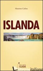 ISLANDA. TERRA, ACQUA, ARIA, FUOCO - CUFINO MASSIMO