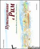 VIAGGIO A ROMA. EDIZ. ITALIANA E RUSSA (UN) - OHNHEISER DANIELE
