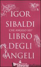 LIBRO DEGLI ANGELI - SIBALDI IGOR