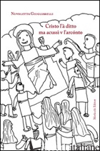 CRISTO L'A' DITTO MA ACUSSI' V L'ARCONTO - GIUGLIARELLI NUVOLETTA