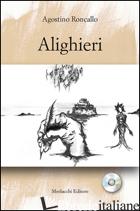 ALIGHIERI - RONCALLO AGOSTINO