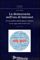 DEMOCRAZIA NELL'ERA DI INTERNET. PER UNA POLITICA DELL'INTELLIGENZA COLLETTIVA ( - CORCHIA LUCA