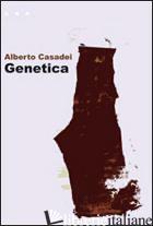 GENETICA - CASADEI ALBERTO