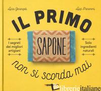 PRIMO SAPONE NON SI SCORDA MAI (IL) - GENANGELI LUCIA; PANARONI LUIGI