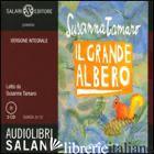 GRANDE ALBERO. AUDIOLIBRO. 2 CD AUDIO. EDIZ. INTEGRALE (IL) - TAMARO SUSANNA