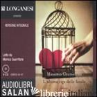 ULTIMA RIGA DELLE FAVOLE. AUDIOLIBRO. 5 CD AUDIO. EDIZ. INTEGRALE (L') - GRAMELLINI MASSIMO