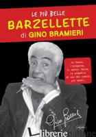 PIU' BELLE BARZELLETTE DI GINO BRAMIERI (LE) - BRAMIERI GINO