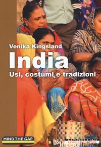 INDIA. USI, COSTUMI E TRADIZIONI - KINGSLAND VENIKA