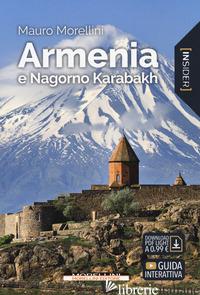 ARMENIA E NAGORNO KARABAKH. CON CONTENUTO DIGITALE PER DOWNLOAD E ACCESSO ON LIN - MORELLINI MAURO