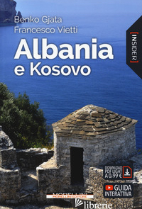 ALBANIA E KOSOVO - GJATA BENKO; VIETTI FRANCESCO