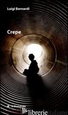 CREPE - BERNARDI LUIGI