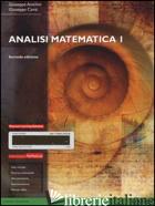 ANALISI MATEMATICA I. CON MYMATHLAB. CON ESPANSIONE ONLINE - ANICHINI GIUSEPPE; CONTI GIUSEPPE