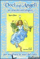 VOCI DEGLI ANGELI. UN ORACOLO ASTROLOGICO. CON 80 CARTE. EDIZ. ILLUSTRATA - TUAN LAURA; CASTELLI ANTONELLA