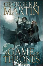 GAME OF THRONES (A). VOL. 2 - MARTIN GEORGE R. R.; ABRAHAM DANIEL; PATTERSON TOMMY; ACCOLTI GIL P. (CUR.)
