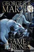 GAME OF THRONES (A). VOL. 17 - MARTIN GEORGE R. R.; ABRAHAM DANIEL; PATTERSON TOMMY