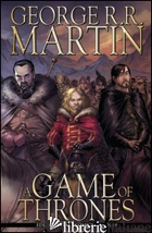GAME OF THRONES (A). VOL. 19 - MARTIN GEORGE R. R.; ABRAHAM DANIEL; PATTERSON TOMMY