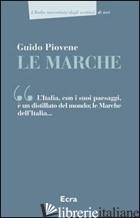 MARCHE (LE) - PIOVENE GUIDO