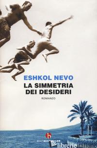 SIMMETRIA DEI DESIDERI (LA) - NEVO ESHKOL