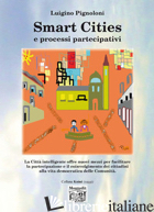 SMART CITIES E PROCESSI PARTECIPATIVI - PIGNOLONI LUIGINO