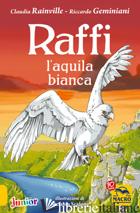 RAFFI, L'AQUILA BIANCA - RAINVILLE CLAUDIA; GEMINIANI RICCARDO
