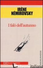FALO' DELL'AUTUNNO (I) - NEMIROVSKY IRENE