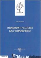 FONDAMENTI FILOSOFICI DELL'INSEGNAMENTO (I) - VERNA ARTURO