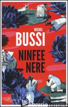 NINFEE NERE - BUSSI MICHEL