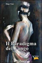 PARADIGMA DEL FANGO (IL) - VIAN DIEGO
