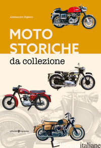 MOTO STORICHE DA COLLEZIONE - RIGATTO ALESSANDRO