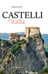 CASTELLI D'ITALIA - PERINI VIRGINIA