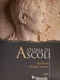 STORIA DI ASCOLI - AA.VV.