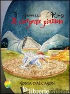GEMELLI KING E IL SERPENTE PIUMATO (I) - DAL CASON SONIA
