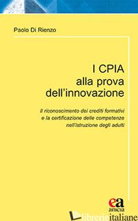 CPIA ALLA PROVA DELL'INNOVAZIONE (I) - DI RIENZO PAOLO