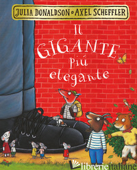 GIGANTE PIU' ELEGANTE (IL) - DONALDSON JULIA; SCHEFFLER AXEL