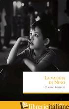 VALIGIA DI NINO (LA) - SANTUCCI CLAUDIO