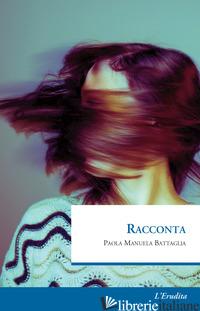 RACCONTA - BATTAGLIA PAOLA MANUELA