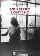 PENSIERO LONTANO - BERGAMASCHI ELENA