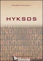 HYKSOS - PIOVANELLI MAURIZIO