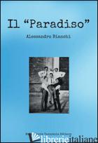 PARADISO (IL) - BIANCHI ALESSANDRO