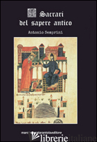SACRARI DEL SAPERE ANTICO (I) - SEMPRINI ANTONIO