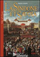 SINDONE E I SAVOIA (LA) - COZZO PAOLO